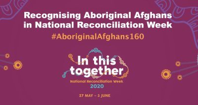 Recognising Aboriginal Afghans in Australia's National Reconciliation Week